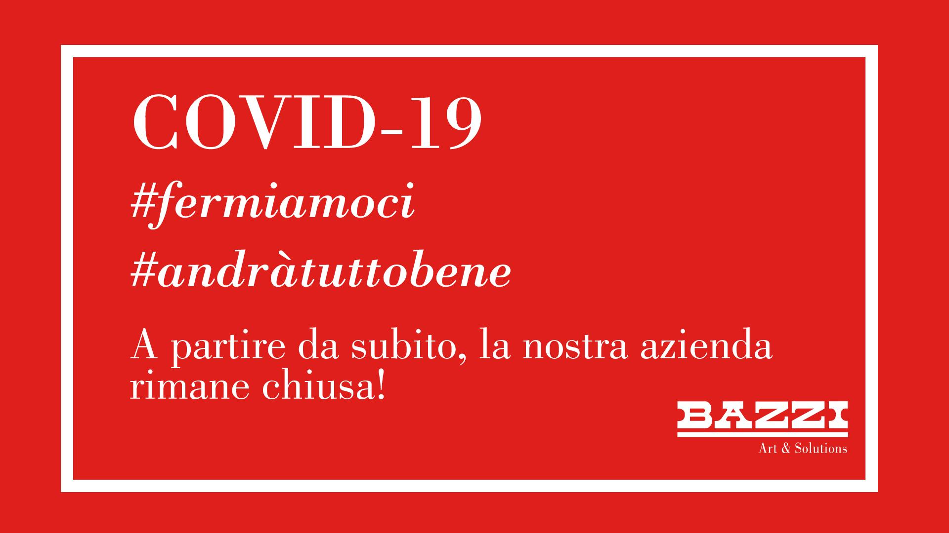COVID-19 #fermiamoci
